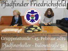 Blog der Pfadfinder Friedrichsfeld: Gruppenstunde 15. Februar 2017