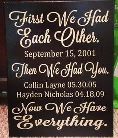 "11x14"" First we had each other, then we had you, now we have everything Vinyl Canvas Art on Etsy, $30.00"