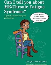 Buy Can I tell you about ME/Chronic Fatigue Syndrome? by Jacqueline Rayner at Mighty Ape NZ. Meet Mollie - a woman with an illness called ME (Myalgic Encephalomyelitis) or CFS (Chronic Fatigue Syndrome), and her family, Mike, Ellie and Eric. Chronic Fatigue Symptoms, Chronic Fatigue Syndrome, Chronic Illness, Post Viral Fatigue, Cognitive Problems, News Health, Health And Wellbeing, Fibromyalgia