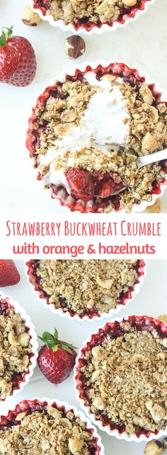 Juicy strawberries topped with a citrusy buckwheat hazelnut crumble!