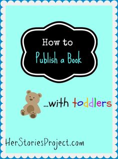 Meltdowns, Code Brown emergencies, and puking at parties. Publishing books with kids is NOT glamorous. How to Publish a Book With Toddlers - The HerStories Project