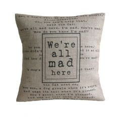 'We're All Mad Here' - So apt for my home ;) Love it !