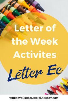 Home School Preschool Week 5 (Letter E)