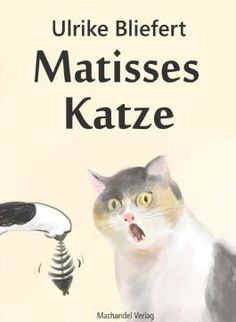 ulrike bliefert – Google Suche Matisse, Cats, Animals, Google, Products, Short Stories, Pocket Books, Reading, Pictures