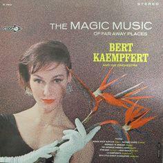 Bert Kaempfert And His Orchestra* - The Magic Music Of Far Away Places 1965 (Vinyl, LP) at Discogs