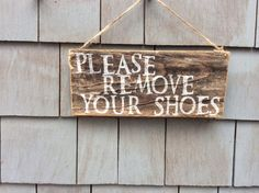 Please Remove Your Shoes rustic sign by HomesteadDesign on Etsy