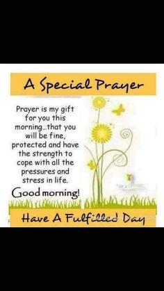 Good Morning Friends Quotes, Good Morning Inspirational Quotes, Good Night Quotes, Good Morning Greetings, Good Morning Good Night, Morning Wish, Special Prayers, Scripture Verses, Mornings