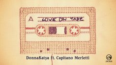 "Frame from ""Love On Tape""'s video  by DonnaKatya ft. Capitano Merletti"