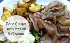Pork chops with apples and onions - it's what's for dinner!