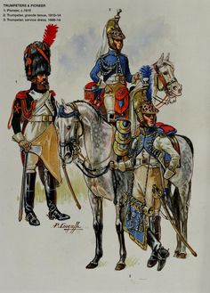French;Imperial Guard, Empress Dragoons. L to R Sapper c.1810, Trumpeter Service Dress 1806-14 & Trumpeter Grande Tenue 1810-14 .by Patrice Courcelle