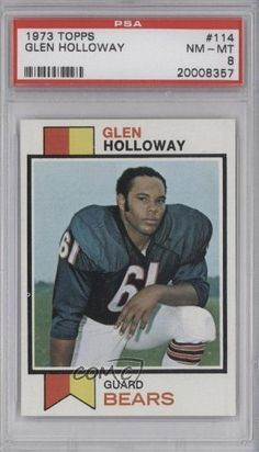 Glen Holloway RC (Rookie Card) PSA GRADED 8 Chicago Bears (Football Card) 1973 Topps #114 by Topps. $11.30. 1973 Topps #114 - Glen Holloway RC (Rookie Card) PSA GRADED 8