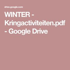 WINTER - Kringactiviteiten.pdf - Google Drive