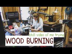 Hobby Kits, I Tried, Wood Burning, Burns, Chill, The Creator, Tutorials, Tips, Recipes