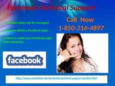 Is Facebook Technical Support 1-850-316-4897 Team really beneficial for the users? Of course! Our Facebook Technical Support service is really a trustworthy helpdesk which helps resolving the problems of our users by providing the advanced strategies in cost-effective manner. To avail with our services, you just have to dial our toll free number 1-850-316-4897 and get the suitable results with the help of our technical experts. For more Detail visit our site…