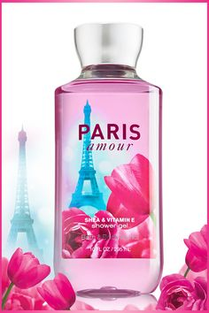 Romantic & dreamy fragrance in every sudsy bubble … #ParisAmour