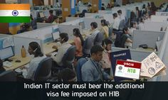 #Indian  #IT #Sector Must Bear the Additional #Visa fee Imposed on #H1B. Read more...    https://www.morevisas.com/immigration-news-article/indian-it-sector-must-bear-the-additional-visa-fee-imposed-on-h1b/4518/