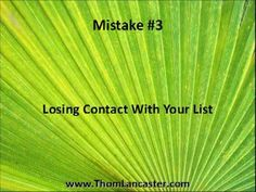 The Three Biggest Mistakes In List Building