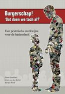 Burgerschap! 'Dat doen we toch al?' : een praktische werkwijze voor de basisschool -  Studulski, Frank -  plaats 478.9