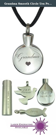 "Grandma Smooth Circle Urn Pendant - Ash Cremation jewelry with personalized Engraving. This beautiful piece of high quality jewellery is designed to hold a tiny amount of your loved one's ashes, ensuring that there is always a part of them held close to your heart. This brushed solid 316L Stainless Steel pendant is in the shape of a circle with 'Grandma' inscribed on it and a heart underneath. Measuring approximately 2.8cm/1.10"" in height and 2.1cm/0.82"" in width. The black silk rope cord..."
