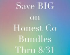 Save BIG on Honest B