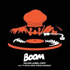 Major Lazer & MOTi - Boom (feat. Ty Dolla $ign Wizkid & Kranium) by Major Lazer [OFFICIAL]