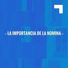 LA IMPORTANCIA DE LA NOMINA http://peydro4-abogados.blogspot.com/2017/06/la-importancia-de-la-nomina.html?utm_campaign=crowdfire&utm_content=crowdfire&utm_medium=social&utm_source=pinterest