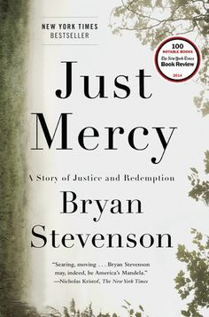 NEW YORK TIMES BESTSELLER • NAMED ONE OF THE TEN BEST NONFICTION BOOKS OF THE YEAR BY TIME • NAMED ONE OF THE BEST BOOKS OF THE YEAR BY THE NEW YORK TIMES BOOK REVIEW, THE WASHINGTON POST, AND KIRKUS REVIEWSA powerful true story about the potential for mercy to redeem us, and a clarion call to fix our broken system of justice