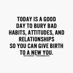 Start today to live a better life...