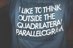 that's the way I think Nerd Jokes, Nerd Humor, Mom Jokes, Math Shirts, Teacher Shirts, Vinyl Shirts, School Shirts, Math Humor, Math Puns