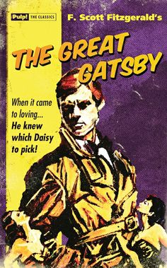 …a striking resemblance wouldn't you say old sport! // A recent redesign of 'The Great Gatsby' novel cover by artist David Mann for the Pulp! The Classics edition.