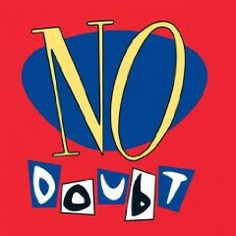 The only No Doubt album worth a damn before No Doubt was no longer worth a damn. It's worth it alone for Tony Kanal's amazing bass grooves and the fantastic horn and organ arrangement.