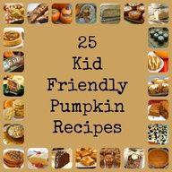 25 Kid-friendly Pumpkin Recipes #diy #recipes