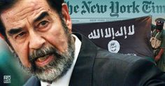 More Lies from The New York Times: Saddam Responsible for Islamic State  Here w e go again.  The blame game form a government shill.