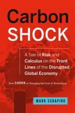 Carbon Shock: How the cost of carbon is changing everything