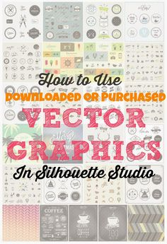 Silhouette School: How to Use Downloaded Vector Graphics in Silhouette Studio