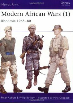Modern African Wars: Rhodesia, 1965-80 No. 1 (Men-at-arms) by P.E. Abbott et al., http://www.amazon.co.uk/dp/0850457289/ref=cm_sw_r_pi_dp_gg1ktb1F3C332