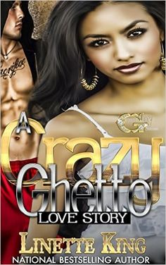 A Crazy Ghetto Love Story - Kindle edition by Linette King. Literature & Fiction Kindle eBooks @ Amazon.com.