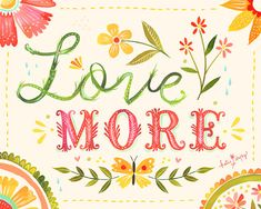 Love More Watercolor Quote | Paper Print | Inspirational Wall Art | Hand…