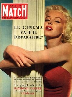 Marilyn Monroe on the cover of Paris Match magazine, July 25, 1953, France. Photo by Bert Reisfeld, 1953.