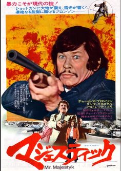 Majestyk - All he wants to do is pick his melons! Love Posters, Film Posters, Actor Charles Bronson, 1970s Movies, Elmore Leonard, Japanese Poster, Magazine Articles, Love Movie, Poster