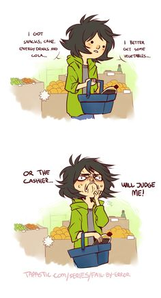 "Check out the comic ""Fail by Error :: Grocery judgement"" http://tapastic.com/episode/49478"
