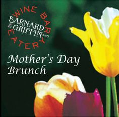 Celebrate Mother's Day at  Barnard Griffin Wine Bar and Eatery Richland, WA #WAwine