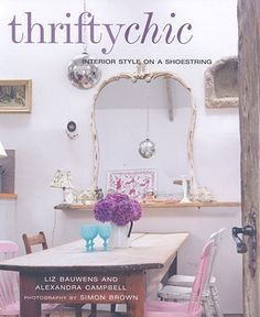 Thrifty Chic by Liz Bauwen