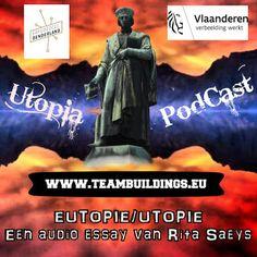 Berichten uit (E)Utopia: BUE 007: Eutopie/Utopie - een audio essay van Rita...
