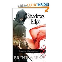 Shadows Edge by Brent Weeks. The Night Angel book 2. (Warning: graphic book, but excellent!)