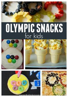 12 Amazingly Easy Olympic Snacks for Toddlers, Toddler Approved!: 12 Amazingly Easy Olympic Snacks for Toddlers.