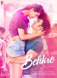 Befikre New Poster Released On 9th December 2016 Starring Ranveer Singh Vaani Kapoor
