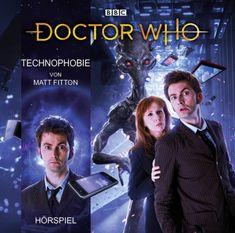 """[Hörspiel-Rezension] """"Doctor Who – Technophobie"""" von Matt Fitton"""