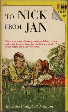 To Nick From Jan By Julie Campbell Tatham