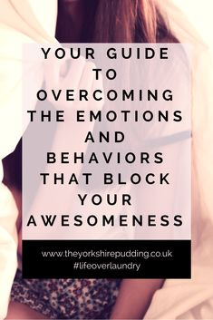 This is your guide to the most common emotions and behaviors that will block your awesomeness. There's explanations to help you understand each of them and resources to support you as you move past them and on to the life that's waiting on the other side…Sometimes we're presented with emotions that are super strong and overwhelming. They lead to behaviours that aren't becoming of the person we want to be.